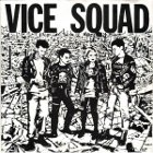 Vice Squad:Last Rockers