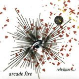Arcade Fire:Rebellion (lies)