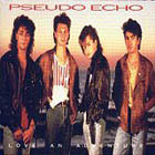 Pseudo Echo: Love An Adventure