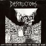Destructors:Cry havoc and unleash the dogs of war