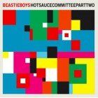 Beastie Boys: Hot Sauce Committee Part Two