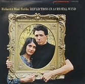Richard &/ Mimi Farina: Reflections In A Crystal Wind