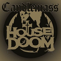 Candlemass:House Of Doom