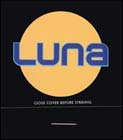 Luna: Close Cover Before Striking