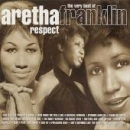 Aretha Franklin:Respect - The very best of Aretha Franklin