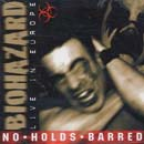 Biohazard:No holds barred