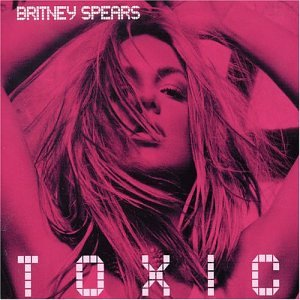 cd-singel: Britney Spears: Toxic