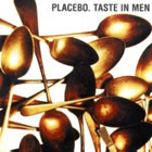 Placebo:Taste in men