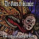 Gates of Slumber:Like a Plague Upon the Land