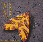 Talk Talk:Life's what you make it