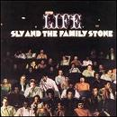 Sly & The Family Stone:Life