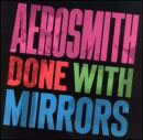 Aerosmith:Done with mirrors