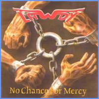 Lawdy:No Chance For Mercy