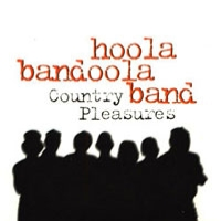 Hoola bandoola band:Country Pleasures
