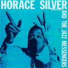 Horace Silver And The Jazz Messengers: Horace Silver And The Jazz Messengers