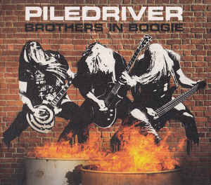Piledriver:Brothers In Boogie