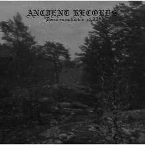 VA: Ancient Records Demo Compilation Pt. II