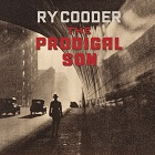 Ry Cooder:The prodigal son