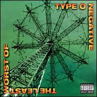 Type O Negative:The Least Worst Of