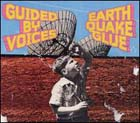 guided by voices:earthquake glue