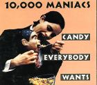 10,000 Maniacs:Candy Everybody Wants