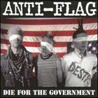 Anti-Flag: Die for the government