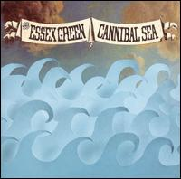 Essex Green:Cannibal Sea