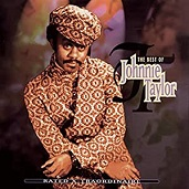 Johnnie Taylor:The Best Of Johnnie Taylor: Rated X-Traordinaire