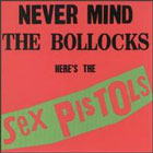 Sex pistols:Never mind the bollocks