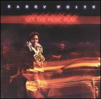 Barry White:Let The Music Play