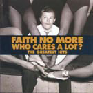 Faith No More:Who Cares A Lot?