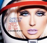 Christina Aguilera:Keeps Gettin' Better: A Decade Of Hits
