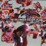 Dillinger Escape Plan:Miss Machine - The Dvd