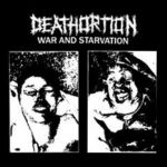 Deathortion:War & starvation