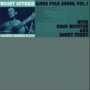 Woody Guthrie:Sings folk songs, Vol. 2