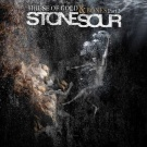 Stone Sour:House of Gold & Bones Part 2