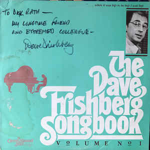Dave Frishberg:The Dave Frishberg Songbook volume no 1