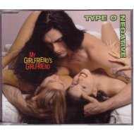Type O Negative:My Girlfriend's Girlfriend