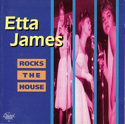 Etta James: Rocks the House