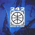 Front 242: Mixed By Fear