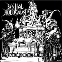 Bestial Holocaust:Primigenium Invocation