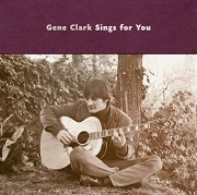 Gene Clark: Sings for you