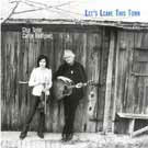 Chip Taylor & Carrie Rodriguez:Let's Leave This Town