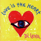 Di Leva: Love Is The Heart