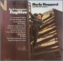 Merle Haggard:I'm a Lonesome Fugitive