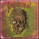 Repulsion	: Horrified