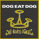 Dog Eat Dog: All Boro Kings
