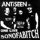 Antiseen:One Live Son Of A Bitch