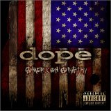 Dope:American Apathy