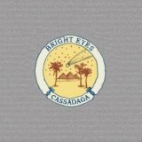 Bright eyes:Cassadaga